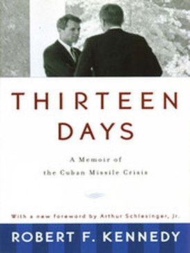 an analysis of the role of bobby kennedy throughout the cuban missile crisis Khrushchev to kennedy he assumes the role of intermediary a memoir of the cuban missile crisis by robert f kennedy about us.